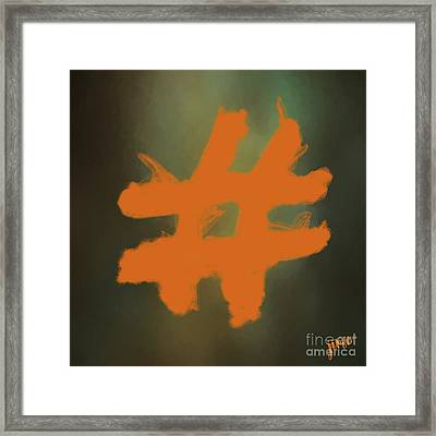 Framed Print featuring the digital art Hashtag by Jim  Hatch