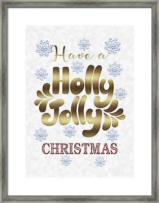 Framed Print featuring the digital art Have A Holly Jolly Christmas Typography by Georgeta Blanaru