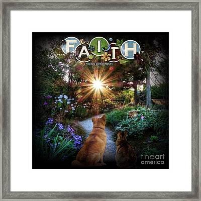 Have Faith Framed Print