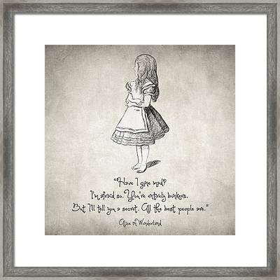 Have I Gone Mad Quote Framed Print by Taylan Apukovska
