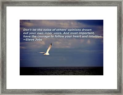 Have The Courage To Follow Your Heart Framed Print by Susanne Van Hulst