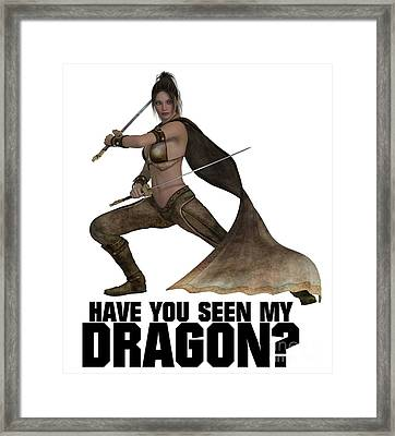 Have You Seen My Dragon? Framed Print