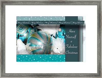 Have Yourself A Fabulous Christmas Framed Print