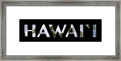 Hawaii Letter Art Framed Print by Saya Studios