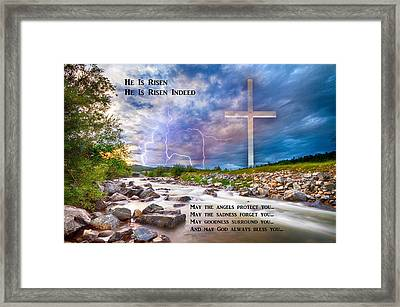 He Is Risen - He Is Risen Indeed - Happy Easter Framed Print by James BO Insogna
