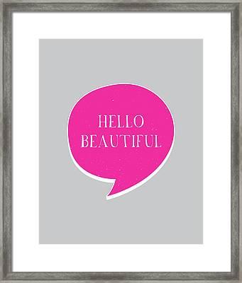 Hello Beautiful Framed Print by Samuel Whitton
