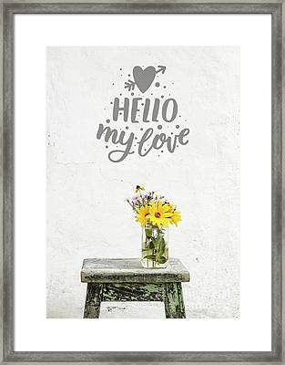Framed Print featuring the photograph Hello My Love Card by Edward Fielding