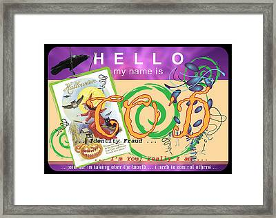 Hello My Name Is Co'd Framed Print by Donna Zoll