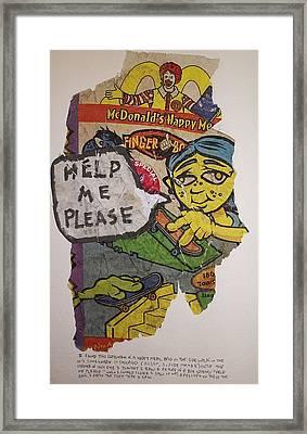 Help Me Please Framed Print