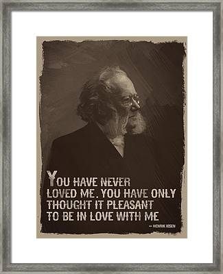 Henrik Ibsen Quote Framed Print by Afterdarkness