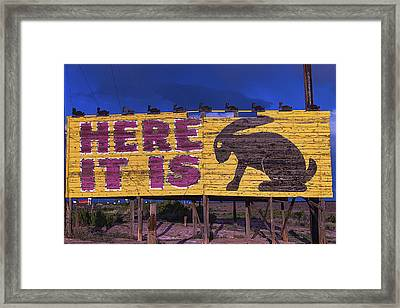 Here It Is Jack Rabbit Sign Framed Print