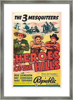 Heroes Of The Hills 1938 Framed Print by Mountain Dreams