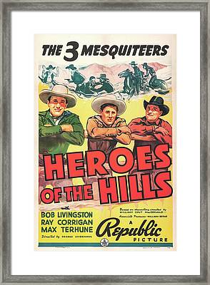 Heroes Of The Hills 1938 Framed Print by Republic