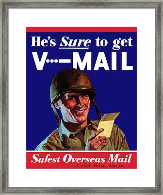 He's Sure To Get V-mail Framed Print by War Is Hell Store
