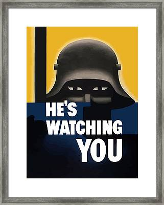 He's Watching You - Ww2 Framed Print by War Is Hell Store
