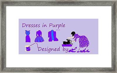 High Style Fashion, Dresses In Purple Framed Print by Linda Velasquez