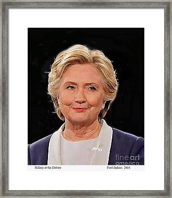 Hillary At The Debate Framed Print by Fred Jinkins