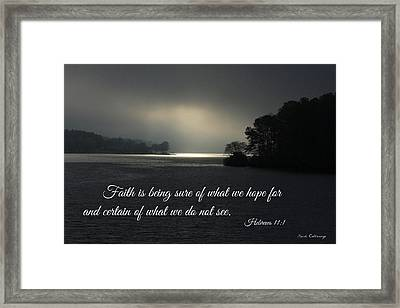 His Presence The Faith Chapter Bible Scripture Art Framed Print