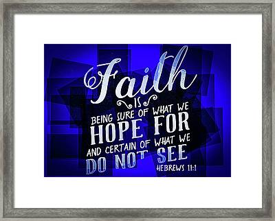 Hisworks Godart Hebrews 11 1 The Truth Bible Art Framed Print by Reid Callaway