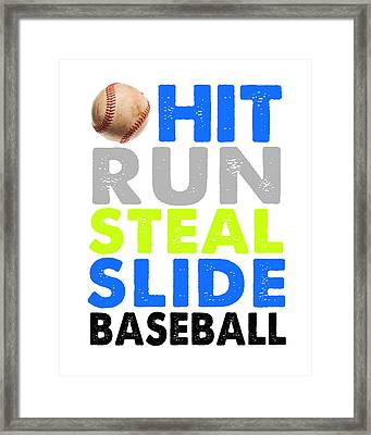 Hit, Run, Steal, Slide, Baseball Framed Print by Crista Dearinger