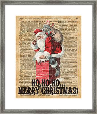 Ho,ho Merry Chirstmas Santa Claus In Chimney Dictionary Art Framed Print by Jacob Kuch