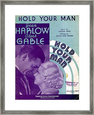 Hold Your Man Framed Print