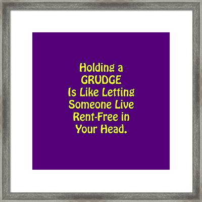 Holding A Grudge Is Like 5438.02 Framed Print by M K  Miller