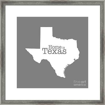Home Is Texas Framed Print