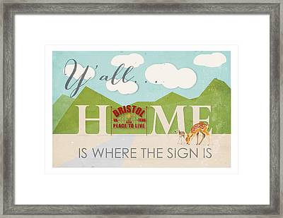 Home Is Where The Sign Is Framed Print