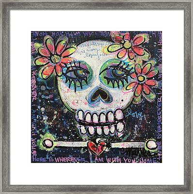 Home Is Wherever I Am With You An Abstract Skull Painting About Love Framed Print by Laurie Maves ART