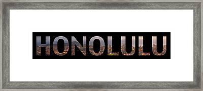 Honolulu Letter Art Framed Print by Saya Studios