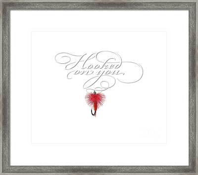 Hooked On You Framed Print