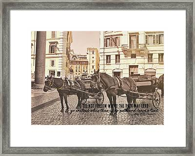 Hooves On Cobblestone Quote Framed Print by JAMART Photography