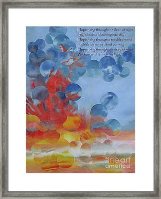 Hope Rising - With Poem Framed Print by Jeni Bate