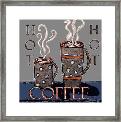 Hot Coffee Framed Print