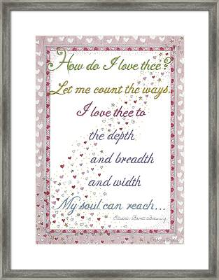 How Do I Love Thee? Framed Print