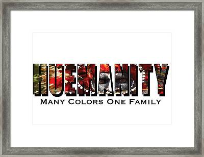Huemanity, Many Colors One Family Framed Print