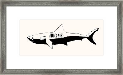 Hug Me Shark - Black  Framed Print