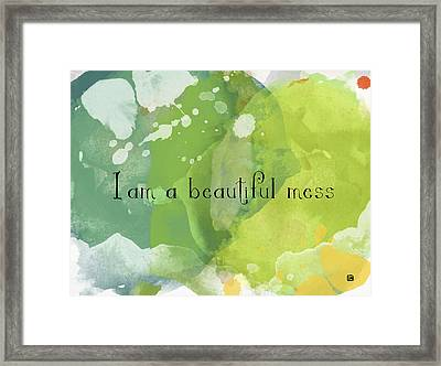 Framed Print featuring the painting I Am A Beautiful Mess by Lisa Weedn