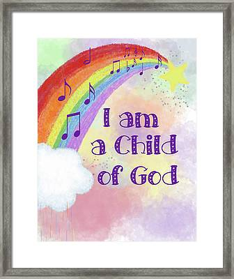 I Am A Child Of God 2 Framed Print