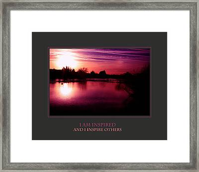 I Am Inspired And I Inspire Others Framed Print by Donna Corless