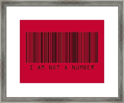 I Am Not A Number Framed Print