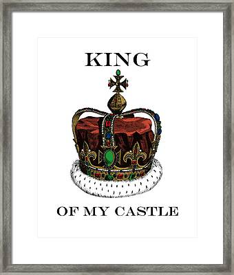 I Am The King Of My Castle Framed Print by Madame Memento