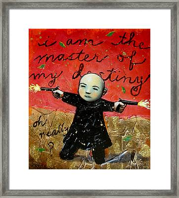 I Am The Master Of My Destiny Framed Print by Pauline Lim