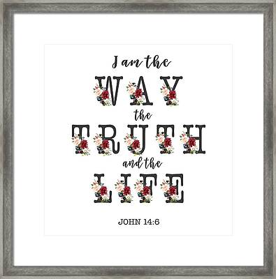 Framed Print featuring the painting I Am The Way The Truth And The Life Typography by Georgeta Blanaru