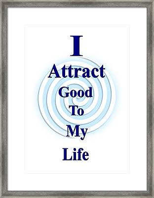 I Attract Blue Framed Print by I Attract Good