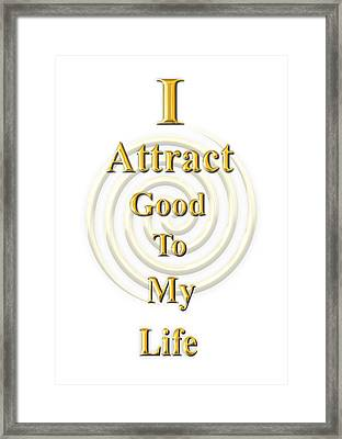 I Attract Gold Framed Print by I Attract Good