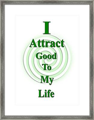 I Attract Green Framed Print by I Attract Good