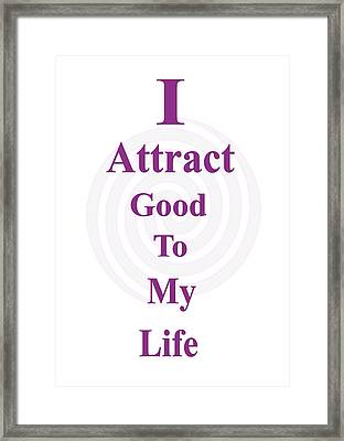 I Attract Framed Print