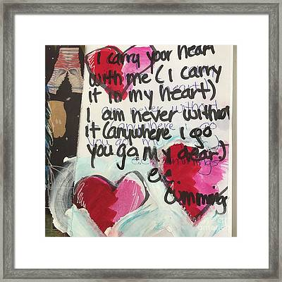 I Carry Your Heart In My Heart II Framed Print by Kim Nelson